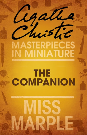 The Companion: A Miss Marple Short Story ebook by Agatha Christie