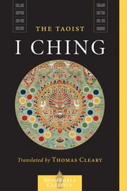The Taoist I Ching ebook by Thomas Cleary,Liu I-ming
