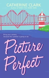 Picture Perfect ebook by Catherine Clark
