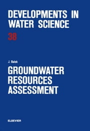 Groundwater Resources Assessment ebook by Balek, J.