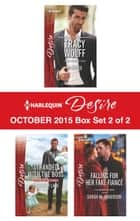 Harlequin Desire October 2015 - Box Set 2 of 2 - An Anthology ebook by Tracy Wolff, Elizabeth Lane, Sarah M. Anderson