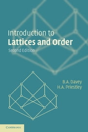 Introduction to Lattices and Order ebook by B. A. Davey,H. A. Priestley