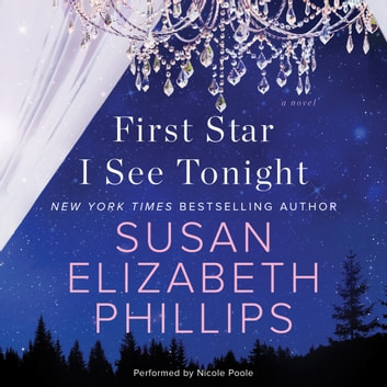 First Star I See Tonight - A Novel audiobook by Susan Elizabeth Phillips