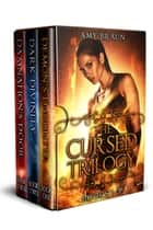 Cursed Trilogy Box Set ebook by Amy Braun