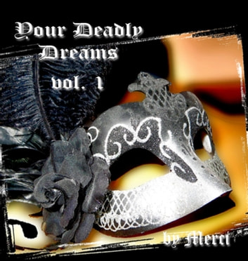 Your Deadly Dreams - vol. 1 ebook by Kerstin Schwarz