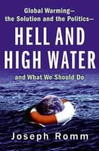 Hell and High Water ebook by Joe Romm