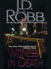 Witness in Death ebook by J. D. Robb,Nora Roberts
