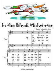 In the Bleak Midwinter - Easy Piano Sheet Music Junior Edition ebook by Silver Tonalities