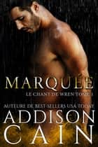 Marquée ebook by Addison Cain
