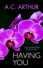 Having You ebook by A.C. Arthur
