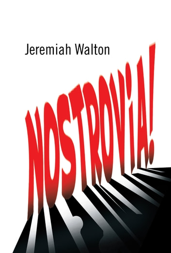 Nostrovia! ebook by Jeremiah Walton