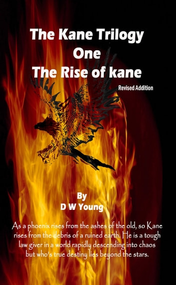 Kane: The Rise of Kane ebook by David Young