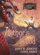 The Author's Blood ebook by Jerry B. Jenkins,Chris Fabry