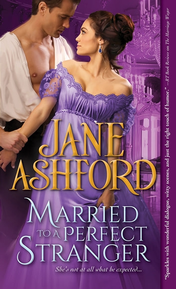 Married to a Perfect Stranger ebook by Jane Ashford