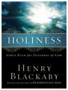 Holiness ebook by Henry Blackaby