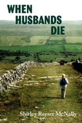 When Husbands Die ebook by Shirley Reeser McNally
