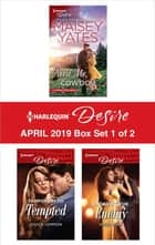 Harlequin Desire April 2019 - Box Set 1 of 2 電子書 by Maisey Yates, Jessica Lemmon, Reese Ryan