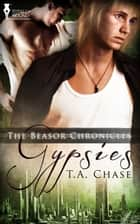 Gypsies ebook by T.A. Chase