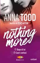 Nothing more 1+2 eBook by Anna Todd