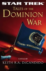 Tales of the Dominion War ebook by Keith R. A. DeCandido