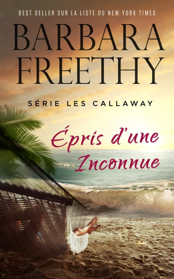 Épris d'une Inconnue ebook by Barbara Freethy