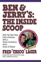 Ben & Jerry's: The Inside Scoop ebook by Fred Lager
