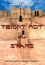 Tempt Not the Stars ebook by Falconer, Julius