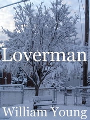 Loverman ebook by William Young