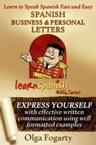 Spanish Business and Personal Letters ebook by Olga Fogarty