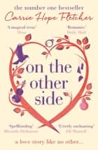 On the Other Side - The number one Sunday Times bestseller ebook by Carrie Hope Fletcher