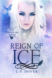 Reign of Ice ebook by L.P. Dover