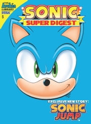Sonic Super Digest #5 ebook by Sonic Scribes