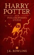 Harry Potter and the Philosopher's Stone ekitaplar by J.K. Rowling