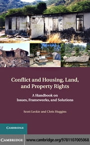 Conflict and Housing, Land and Property Rights ebook by Leckie, Scott