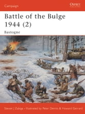 Battle of the Bulge 1944 (2) - Bastogne ebook by Steven Zaloga