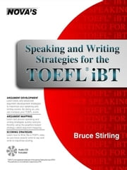 Speaking and Writing Strategies for the TOEFL iBT ebook by Stirling, Bruce