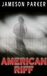 American Riff ebook by Jameson Parker