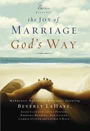 The Joy of Marriage God's Way ebook by Beverly LaHaye