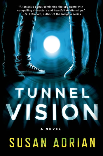 Tunnel Vision - A Novel ebook by Susan Adrian
