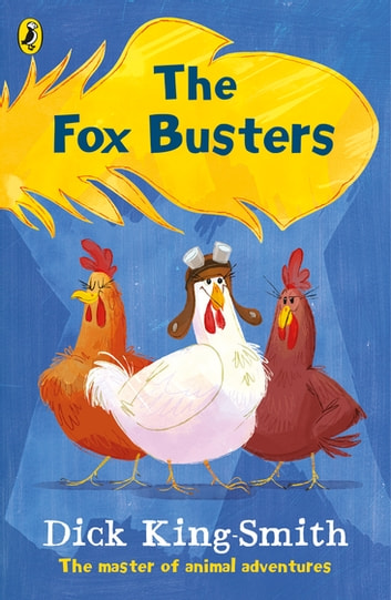 The Fox Busters ebook by Dick King-Smith