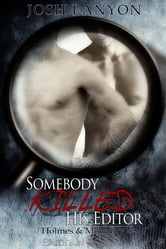 Somebody Killed His Editor ebook by Josh Lanyon