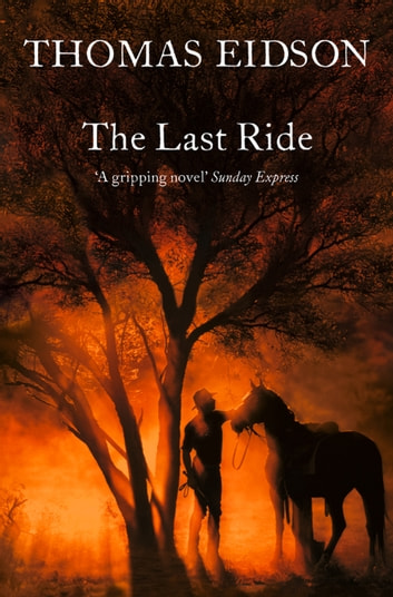 The Last Ride ebook by Thomas Eidson