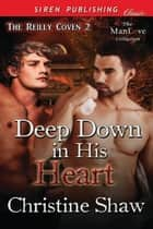 Deep Down in His Heart ebook by Christine Shaw