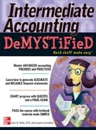 Intermediate Accounting DeMYSTiFieD ebook by Geri B. Wink, Laurie Corradino