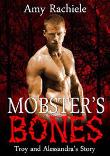 Mobster's Bones ebook by Amy Rachiele