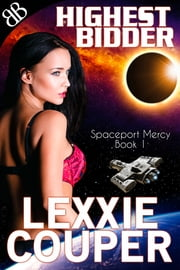 Highest Bidder ebook by Lexxie Couper