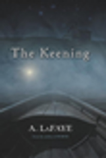 The Keening ebook by A. LaFaye