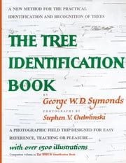 Tree Identification Book ebook by George W. Symonds