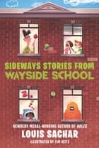 Sideways Stories from Wayside School ebook by Louis Sachar, Adam McCauley