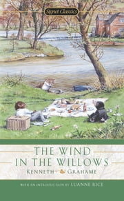 The Wind in the Willows ebook by Kenneth Grahame,Luanne Rice